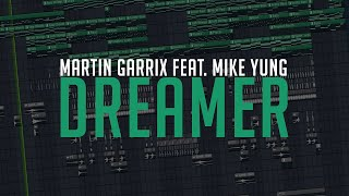 Martin Garrix Feat Mike Yung Dreamer Instrumental Fl Studio Remake