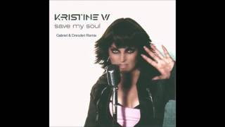 Kristine W. - Save My Soul