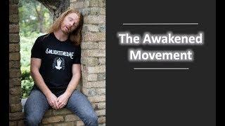 The Awakened Movement