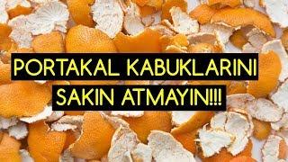 Portakal Kabuğunu Sakın Atmayın!!!