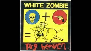 Watch White Zombie Pig Heaven video