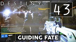 [43] Guiding Fate (Let's Play Destiny: King's Fall raid w/ GaLm, Goon, and friends)