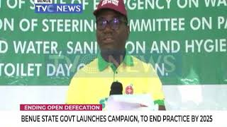 Benue state government launches campaign to end Open defecation by by 2025