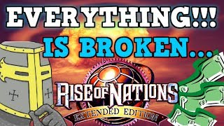 RISE OF NATIONS IS A PERFECTLY BALANCED GAME WITH NO EXPLOITS - But Everything Is Broken