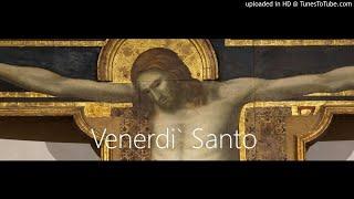 Venerdì Santo (Catechesi dialogata di Cristian Messina)