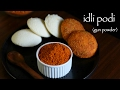 download mp3 dan video idli podi recipe | milagai podi recipe | idli milagai podi | gunpowder recipe