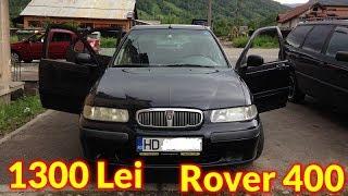 Am cumparat un Rover 400 cu 1300 Lei #Storytime
