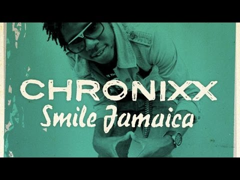 Chronixx - Smile Jamaica LYRICS