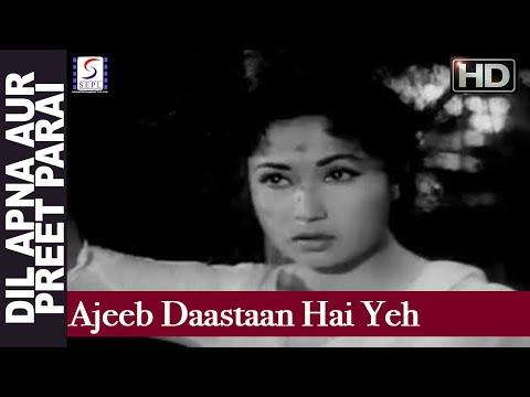 Ajeeb Daastaan Hai Yeh - Lata Mangeshkar - DIL APNA AUR PREET...