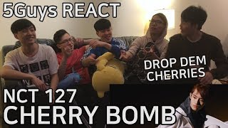 [CLAP YO HANDS] NCT 127 - Cherry Bomb (5Guys MV REACT)