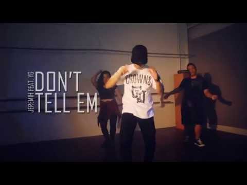 Noel Santos Jr Choreography | Don't Tell Em' - Jeremih Feat. YG