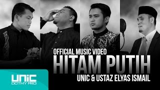 Download Lagu UNIC & Ustaz Elyas Ismail - Hitam Putih (Official Music Video) ᴴᴰ Gratis STAFABAND