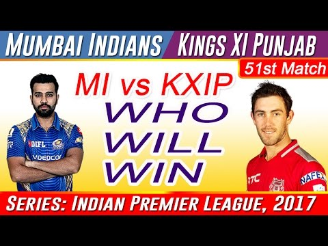 Mumbai Indians vs Kings XI Punjab 51st Match - IPL Match Prediction Who will win today