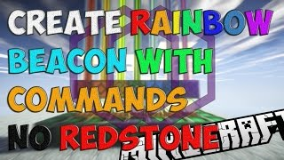 Create Rainbow Beacon With Commands No Redstone Minecraft
