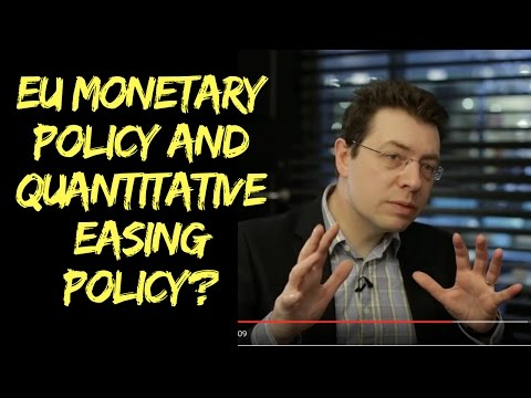EU monetary policy and the quantitative easing embarked on by the ECB