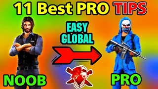 11 BEST PRO TIPS || EASY GLOBAL || NOOB TO PRO  - SOLO MATCH #TIPSANDTRICKS