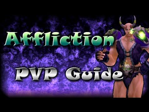 Level 100 Affliction Warlock PvP Guide | WoD 6.0.3