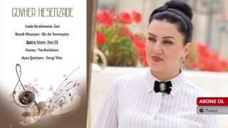 Xatire Islam - Sen Ol (Govher Hesenzade) - Qarısıq Albom