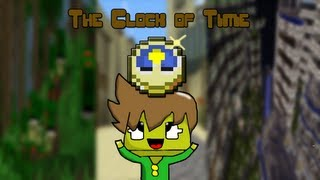 The Clock of Time | Minecraft
