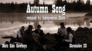 Watch Dark Side Cowboys Autumn Song video