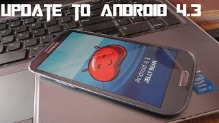 How To Install Official Jelly Bean 4.3 Firmware On Samsung Galaxy S3