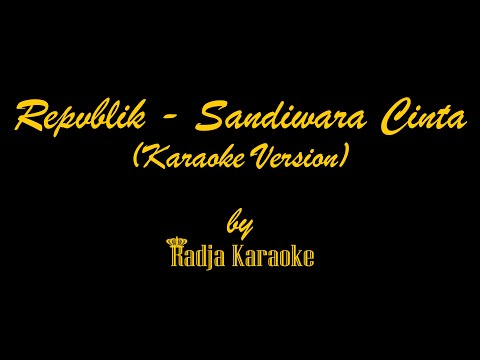download lagu Repvblik - Sandiwara Cinta Karaoke With gratis