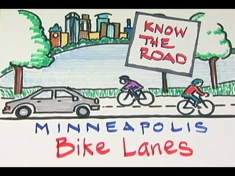 Minneapolis Know the Road: Bike Lanes