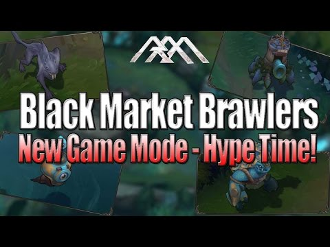 Black Market Brawlers - New Game Mode! - League of Legends