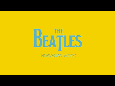 Beatles - Norweigen Wood