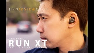 Jaybird Run XT 2019 Release - Truly Wireless Earphones - REVIEW