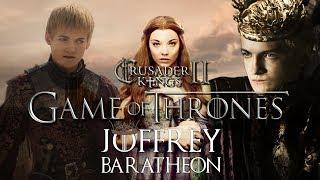 "Lets Play CK2 AGOT: Joffrey Baratheon | Ep3 ""The Throne is Mine"""