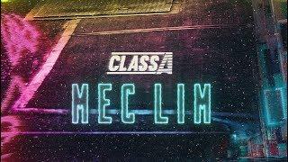 Class A - Mec Lim (Prod. NeoBeats)