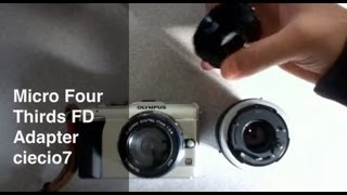 MFT/M43 Canon Fd Adapter Review Olympus