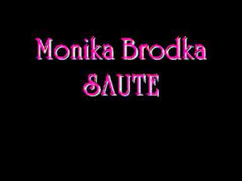 Monika Brodka - Saute video