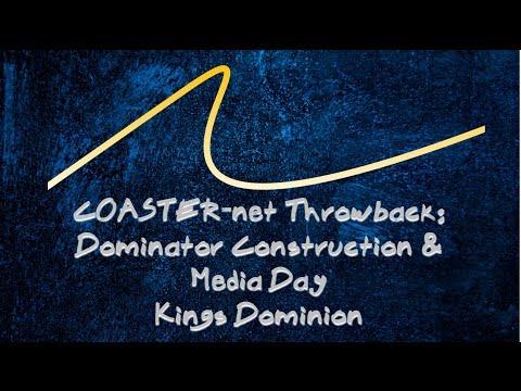 COASTER-net Throwback: Dominator Media Day & Construction