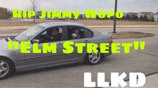 Jimmy Wopo - Elm Street #ThaRichTribe