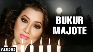 """BUKUR MAJOTE AJI"" Latest Assamese Full Audio Song By MADHUSMITA"