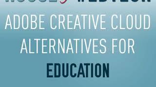 Adobe Creative Cloud Alternatives for Education - HoET128
