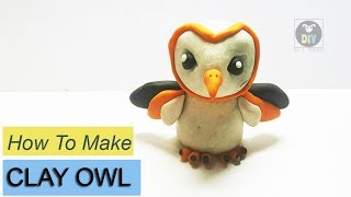 HOW TO MAKE CLAY OWL