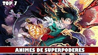 TOP 7 ANIMES DE SUPERPODERES! (RECOMENDADAS)