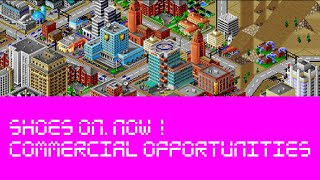 Shoes On, Now! - Commercial Opportunities (SimCity 2000)