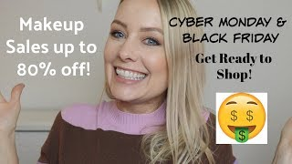 Cyber Monday & Black Friday | Tips to Prepare For Upcoming Makeup Sales!