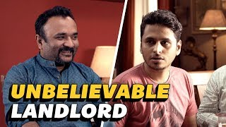 The Unbelievable Landlord | Being Indian