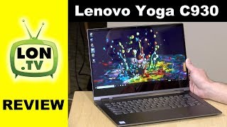 "Lenovo Yoga C930 Review - 2018 14"" 2-in-1 with built in active stylus"