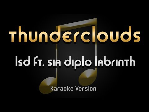 Download Lagu  LSD - Thunderclouds ft. Sia Diplo Labrinth Karaoke ♪ Mp3 Free