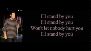 Cory Monteith - I'll Stand By You