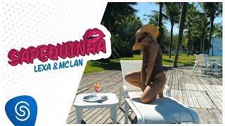 Lexa e MC Lan - Sapequinha (Clipe Oficial)