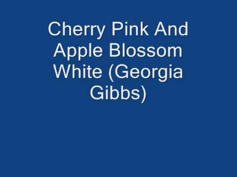 Cherry Pink And Apple Blossom White - Georgia Gibbs