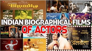Indian Biographical Movies on Actors : 10 Biopic Films Worth Watching