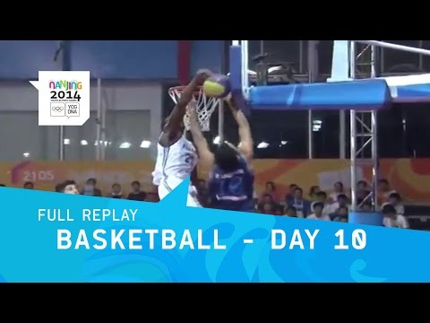 Basketball - Semi Final and Final Medal Matches | Full Replay | Nanjing 2014 Youth Olympic Games